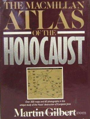9780025433809: The MACMILLAN ATLAS OF THE HOLOCAUST