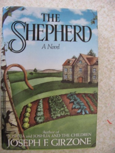 The Shepherd: Girzone, Joseph F.