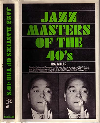 9780025439504: Jazz Masters of the 40's