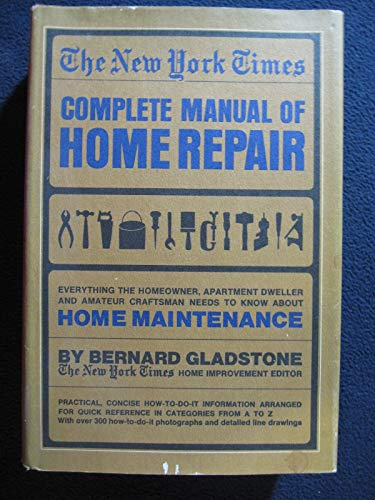 9780025439702: The New York Times Complete Manual of Home Repair.