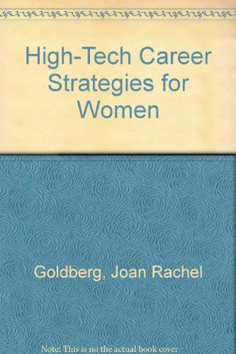 High-Tech Career Strategies for Women: Goldberg, Joan Rachel