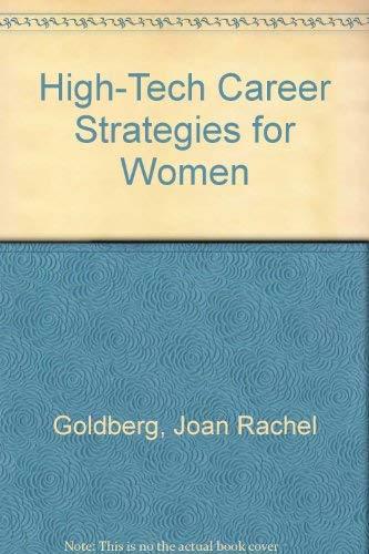 9780025444607: High-Tech Career Strategies for Women