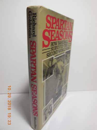 9780025446007: Spartan Seasons: How Baseball Survived the Second World War