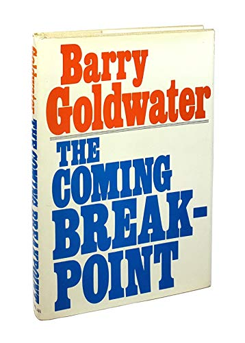 9780025446106: The Coming Breakpoint