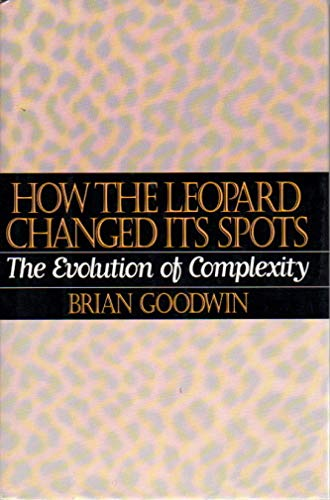 9780025447103: How the Leopard Changed Its Spots: The Evolution of Complexity