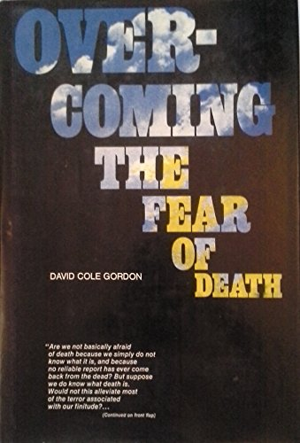 9780025447905: Overcoming the Fear of Death