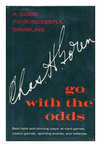 9780025448001: Go With the Odds: A Guide to Successful Gambling