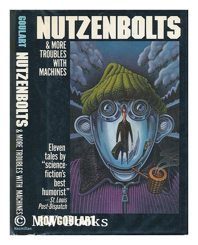 9780025449206: Nutzenbolts and more troubles with machines