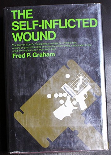 The self-inflicted wound: Graham, Fred P.
