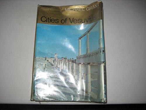 9780025451407: Cities of Vesuvius : Pompeii and Herculaneum