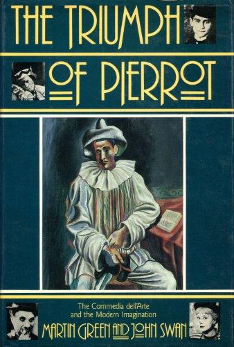 9780025454200: The Triumph of Pierrot: Commedia dell'Arte and Modern Imagination