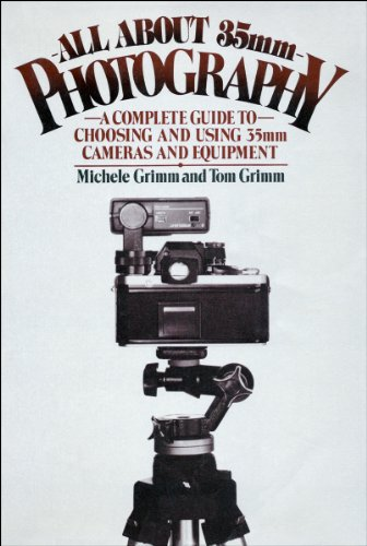 9780025457508: All about 35mm photography: A complete guide to choosing and using 35mm cameras and equipment