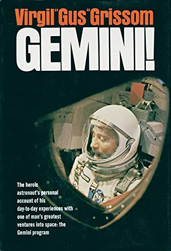 Gemini; a personal account of Man's venture: Grissom, Virgil I.