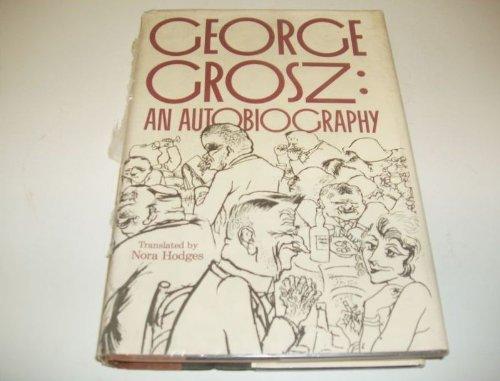 9780025458307: George Grosz- an Autobiography