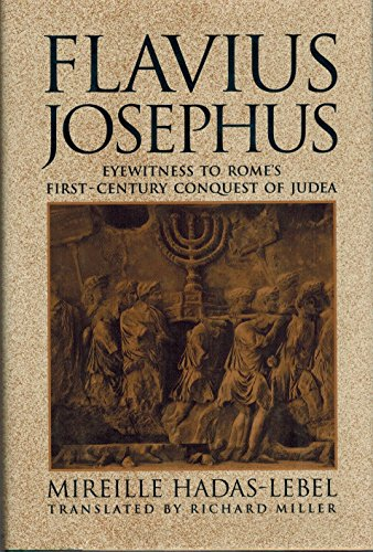 9780025471610: Flavius Josephus: Eyewitness to Rome's First-Century Conquest of Judaea