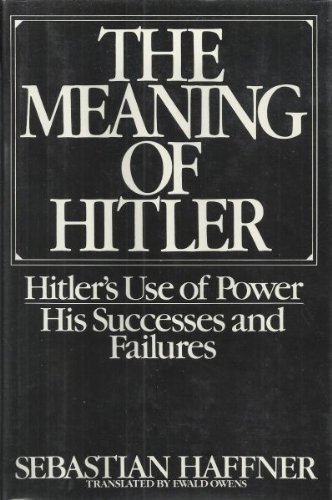 9780025472907: Meaning of Hitler