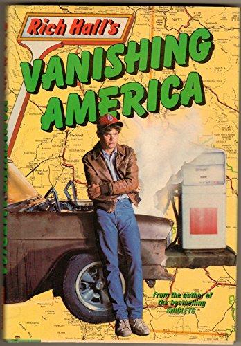 9780025474802: RICH HALLS VANISHING AMERICA