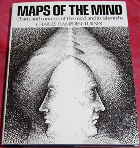 9780025477407: Maps of the Mind: Charts and Concepts of the Mind and Its Labyrinths