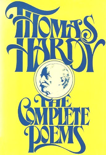 9780025481503: The Complete Poems of Thomas Hardy
