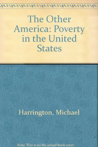 9780025482302: The Other America: Poverty in the United States