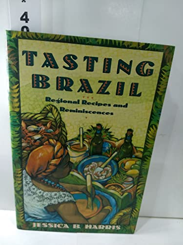 9780025482616: Tasting Brazil: Regional Recipes and Reminiscences