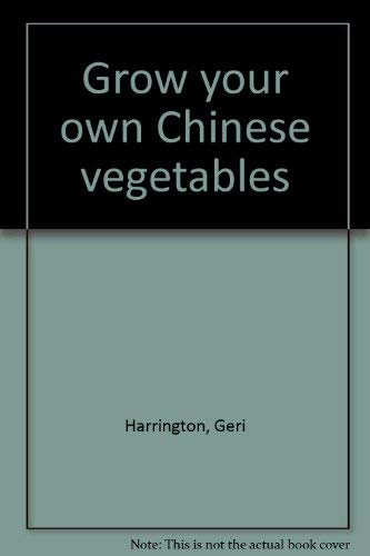 9780025484306: Grow Your Own Chinese Vegetables
