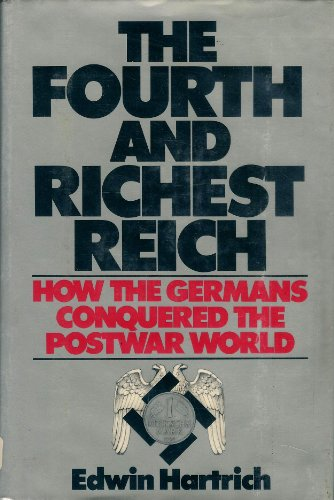 9780025484801: Fourth and Richest Reich