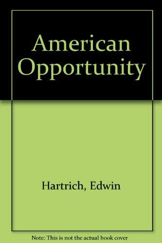 9780025485105: American Opportunity