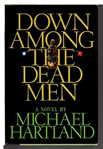 9780025485204: Down Among the Dead Men
