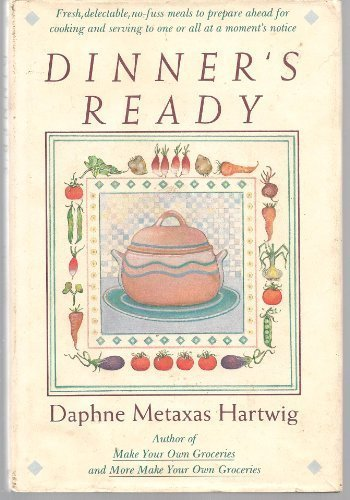 Dinner's Ready: Daphne Metaxas Hartwig
