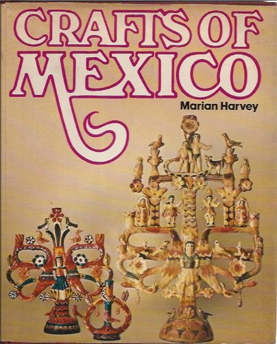 9780025485808: Crafts of Mexico.