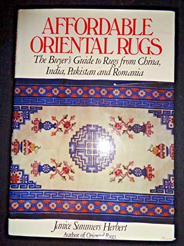9780025501706: Affordable Oriental Rugs: The Buyer's Guide to Rugs from China