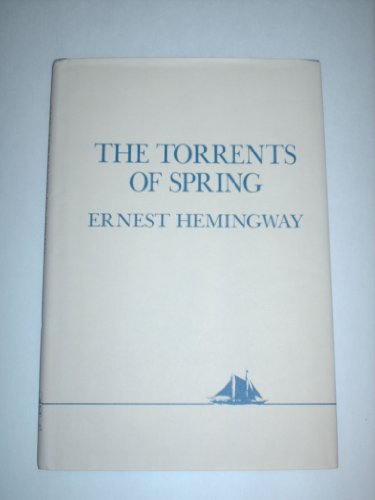 9780025507500: The Torrents of Spring: A Romantic Novel in Honor of the Passing of a Great Race