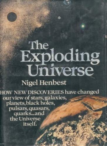 9780025509207: The exploding universe