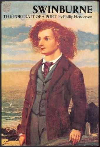 Swinburne;: Portrait of a poet (0025509608) by Henderson, Philip