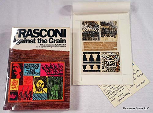 Frasconi: Against the Grain : The Woodcuts of Antonio Frasconi: Frasconi, Antonio