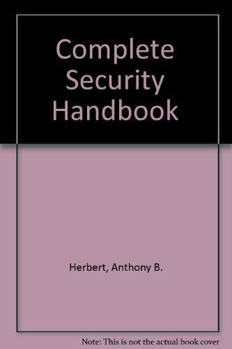 9780025511408: Complete Security Handbook