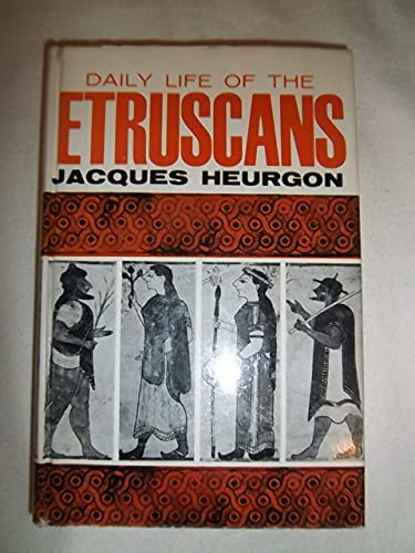 9780025512405: Daily Life of the Etruscans
