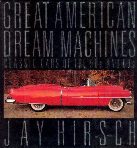 9780025518308: Great American Dream Machines