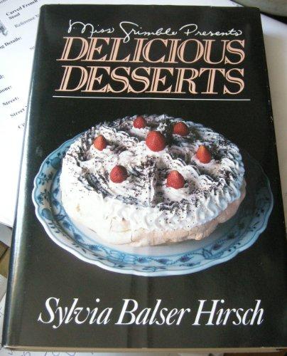 9780025518605: Miss Grimble presents delicious desserts