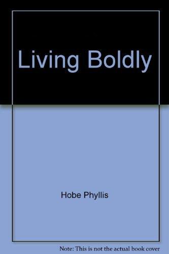 9780025519206: Living boldly