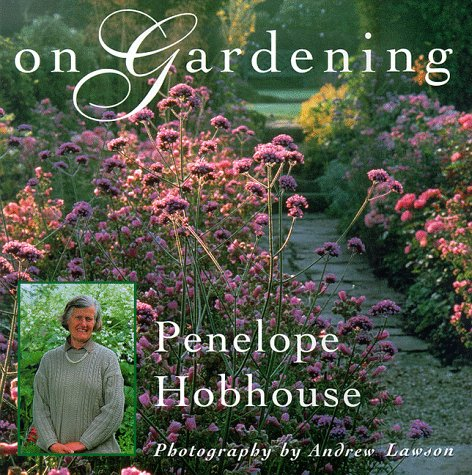 On Gardening, SIGNED FIRST EDITION: Hobhouse, Penelope
