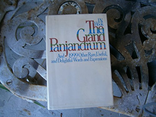 9780025536203: The Grand Panjandrum: And 1,999 Other Rare, Useful, and Delightful Words and Expressions