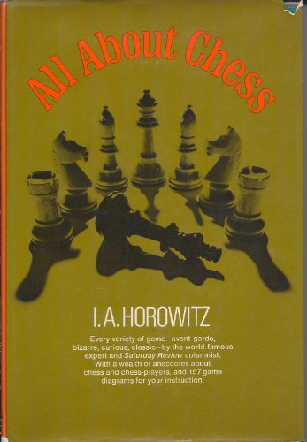 All About Chess: Horowitz, Israel Albert,