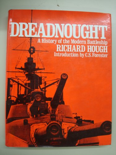 9780025544208: Dreadnought:  A History of the Modern Battleship