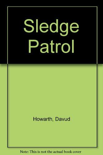 9780025550407: Sledge Patrol