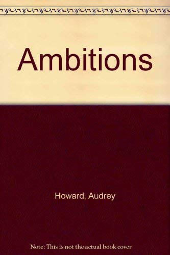 9780025550803: Ambitions