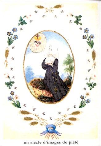 9780025560574: Un siècle d'images de piété en France 1814-1914