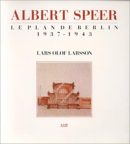 9780025563346: Albert Speer le plan de Berlin 1937-1943