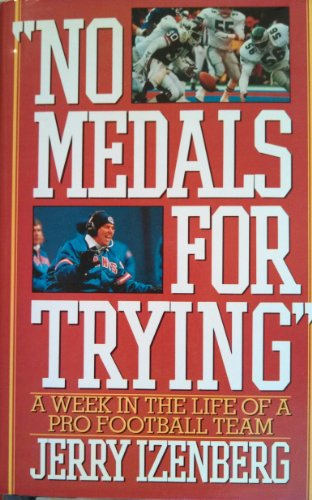 9780025582156: No Medals for Trying: A Week in the Life of a Pro Football Team